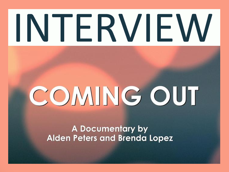 Coming Out Interview
